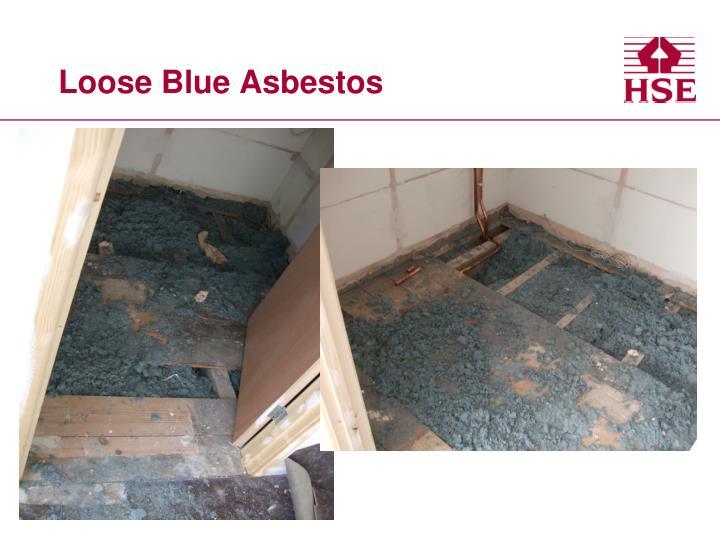 Loose Blue Asbestos