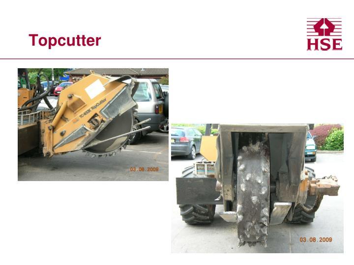 Topcutter