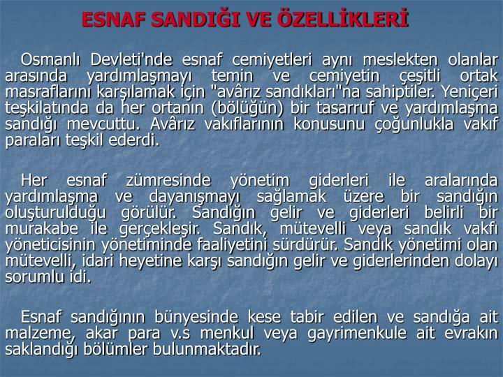 ESNAF SANDIĞI VE ÖZELLİKLERİ