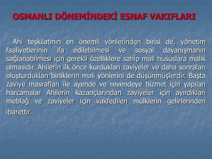 OSMANLI DÖNEMİNDEKİ ESNAF VAKIFLARI