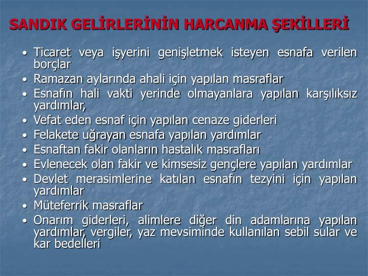 SANDIK GELİRLERİNİN HARCANMA ŞEKİLLERİ