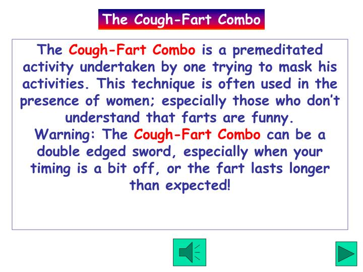 The Cough-Fart Combo