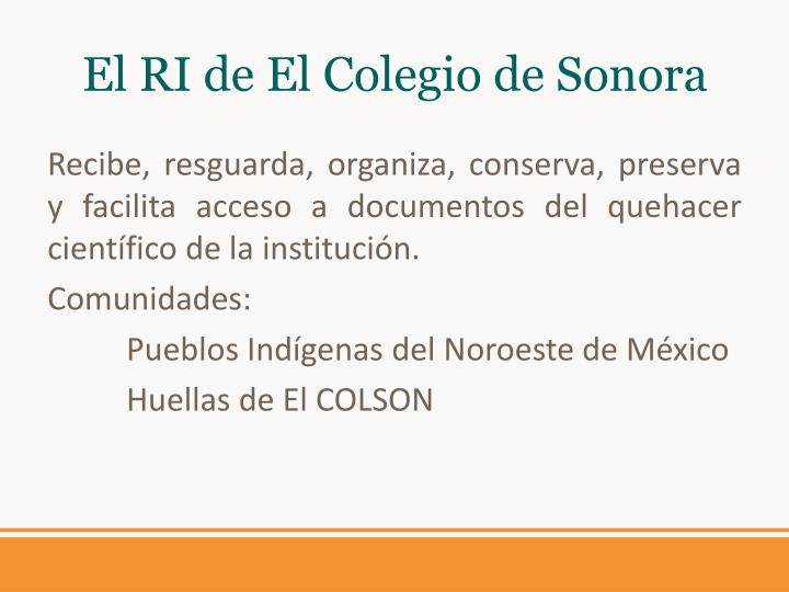 El RI de El Colegio de Sonora