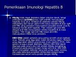 pemeriksaan imunologi hepatitis b2