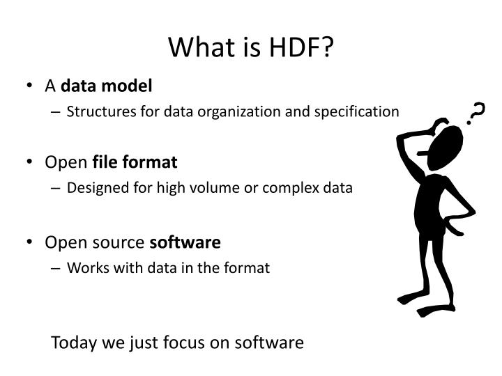 What is HDF?
