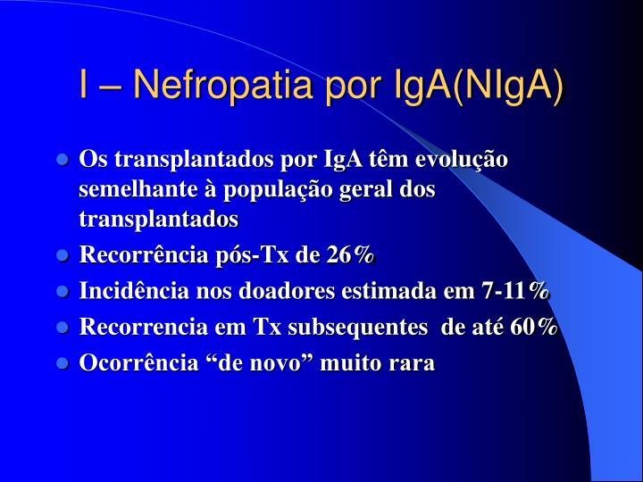 I – Nefropatia por IgA(NIgA)