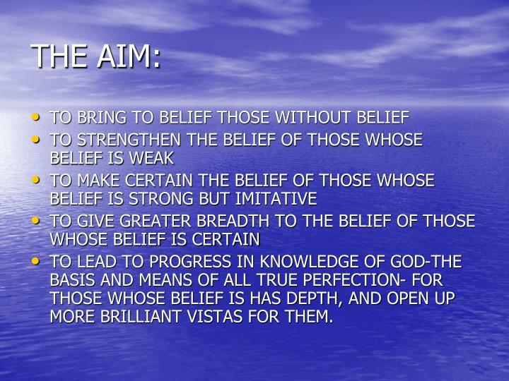 THE AIM: