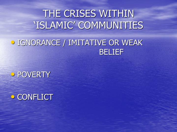 The crises within islamic communities