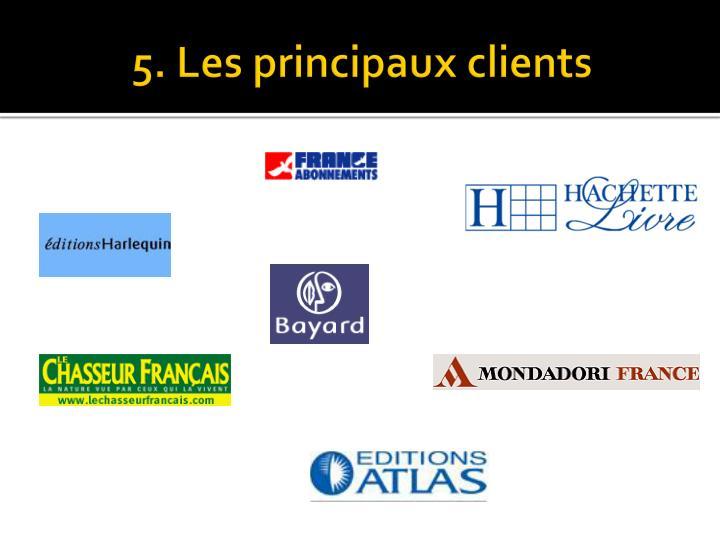 5. Les principaux clients
