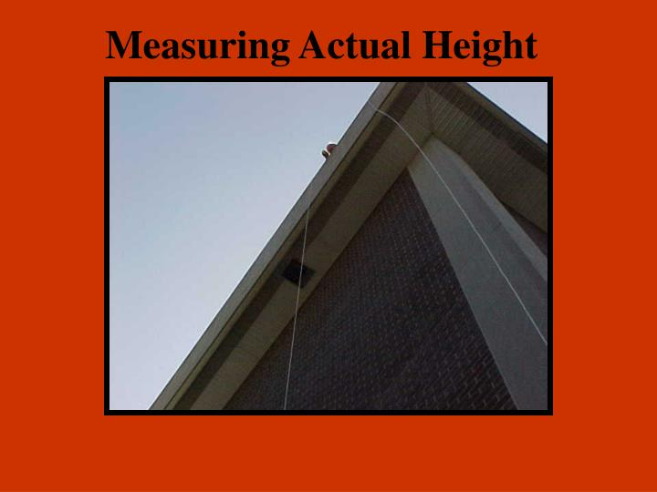 Measuring Actual Height