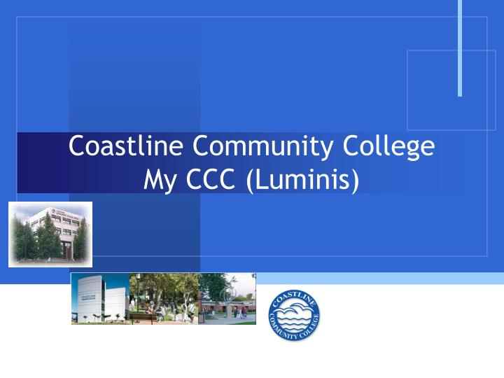 Coastline community college my ccc luminis