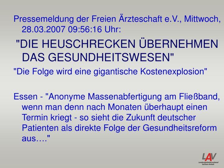 Pressemeldung der Freien Ärzteschaft e.V., Mittwoch, 28.03.2007 09:56:16 Uhr: