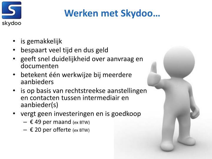 Werken met Skydoo…