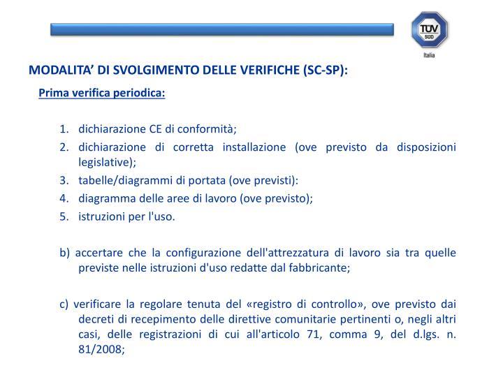 MODALITA' DI SVOLGIMENTO DELLE VERIFICHE (SC-SP):