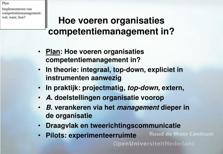 Hoe voeren organisaties competentiemanagement in?
