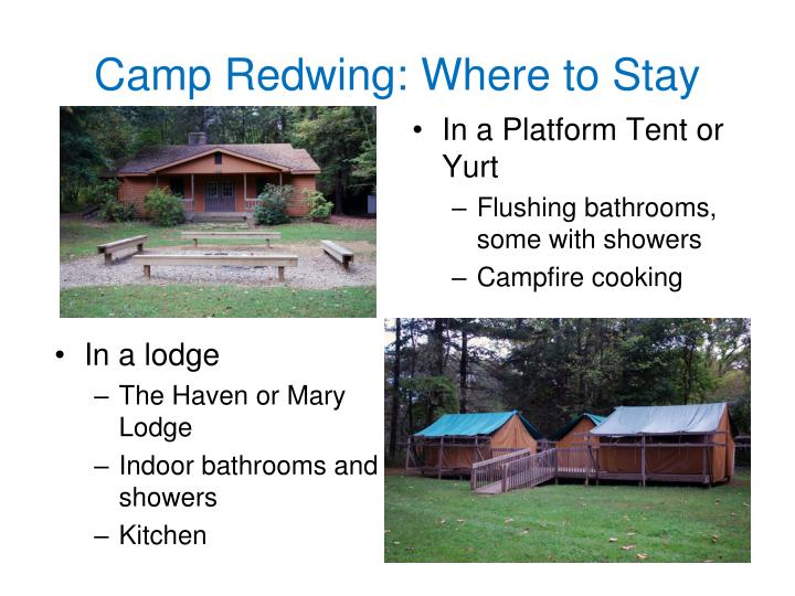 Camp Redwing: Where to Stay