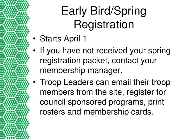 Early Bird/Spring Registration
