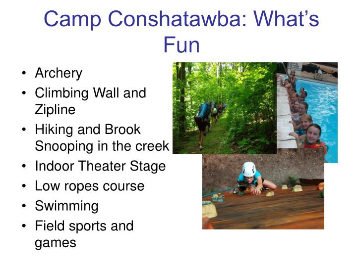 Camp Conshatawba: What's Fun
