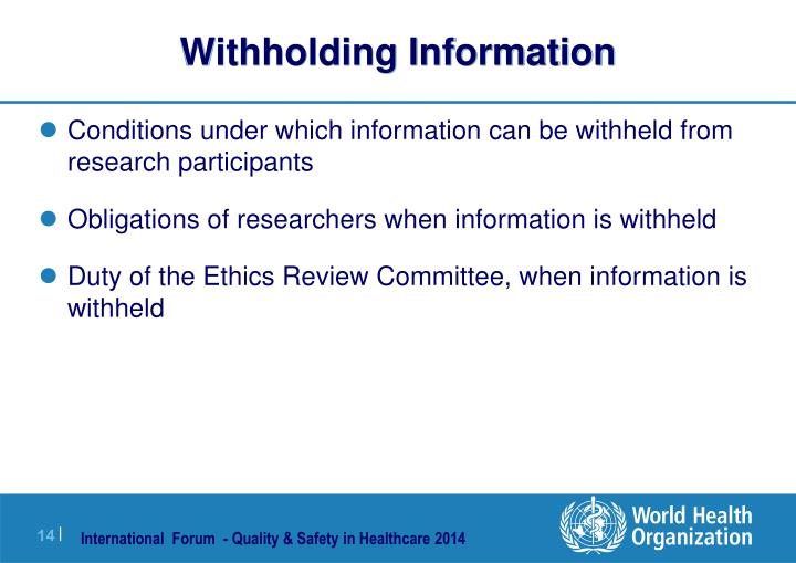 Withholding Information