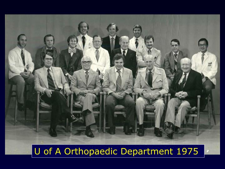 U of A Orthopaedic Department 1975