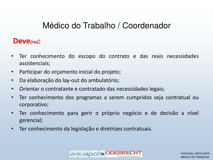 Médico do Trabalho / Coordenador