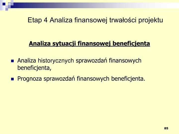 Etap 4 Analiza finansowej trwałości projektu