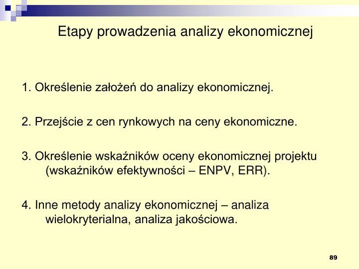 Etapy prowadzenia analizy ekonomicznej