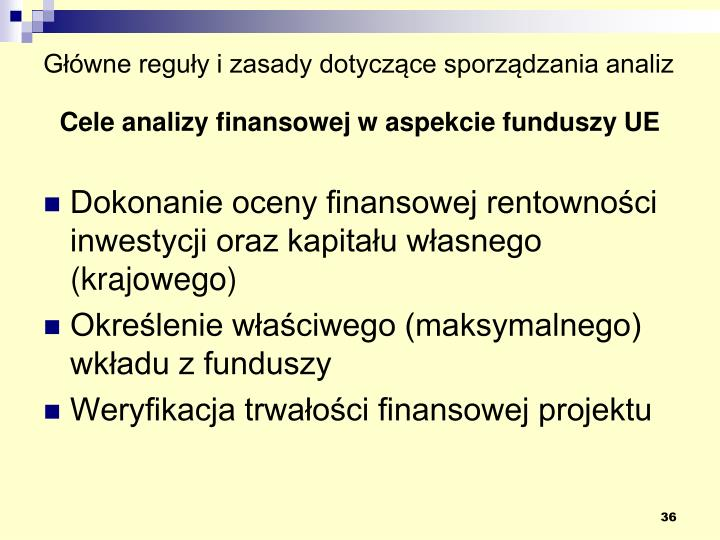 Główne reguły i zasady dotyczące sporządzania analiz