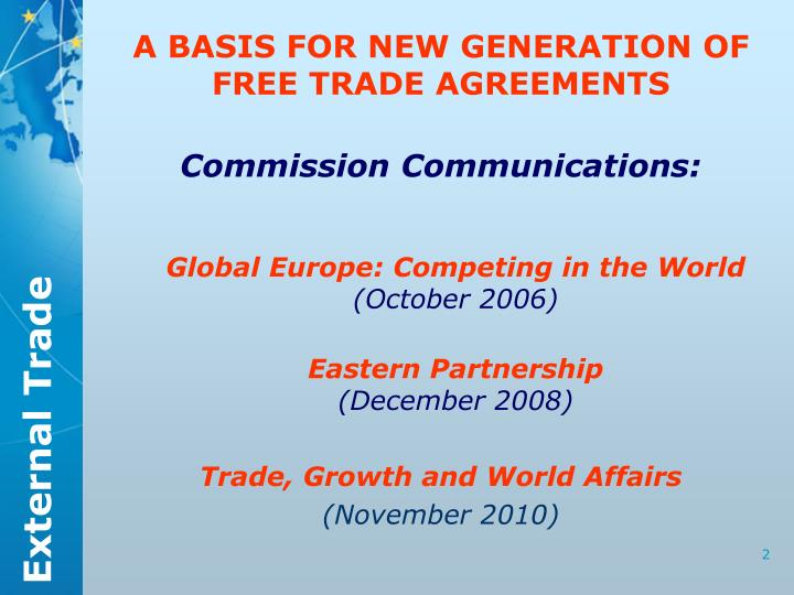A BASIS FOR NEW GENERATION OF FREE TRADE AGREEMENTS