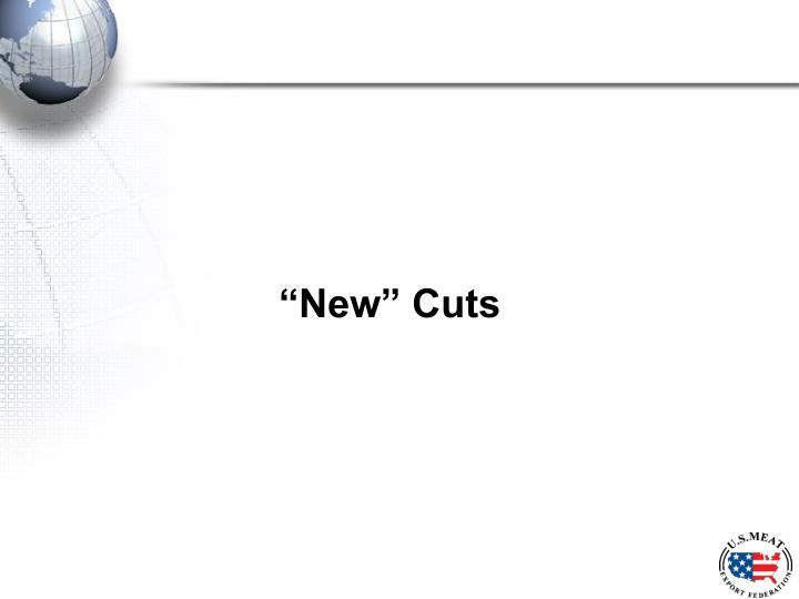 """""""New"""" Cuts"""