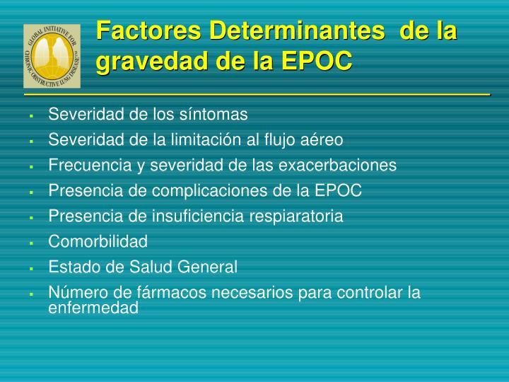 Factores Determinantes  de la gravedad de la EPOC