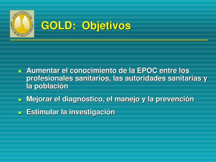 GOLD:  Objetivos