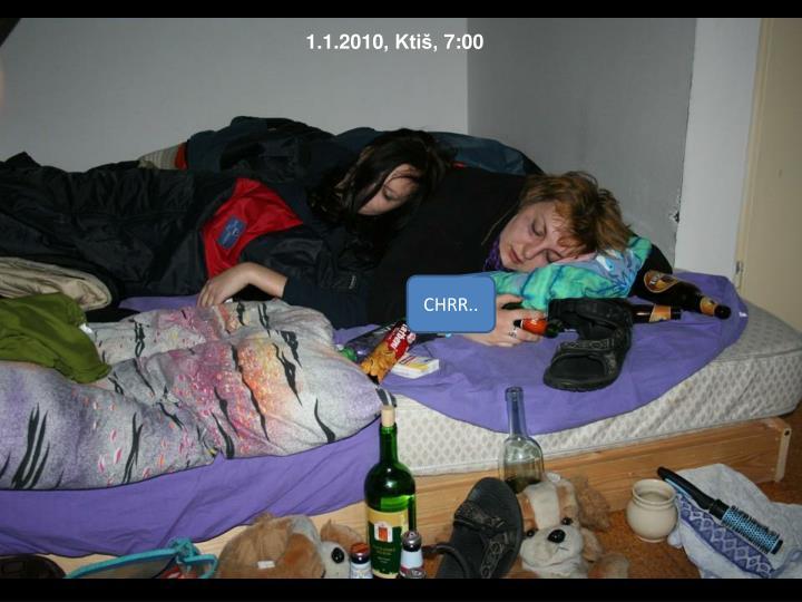 1.1.2010, Ktiš, 7:00