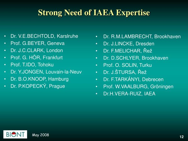 Strong Need of IAEA Expertise