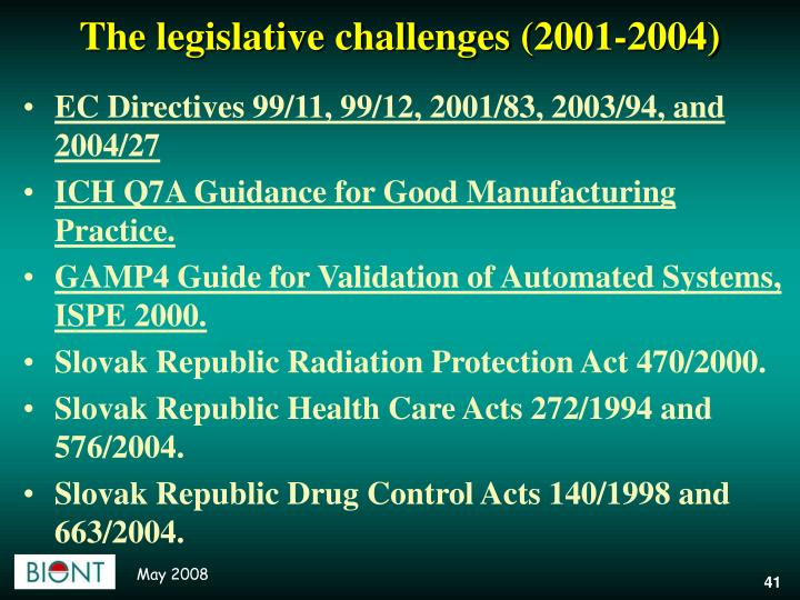 The legislative challenges