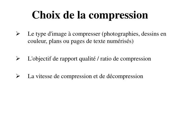 Choix de la compression