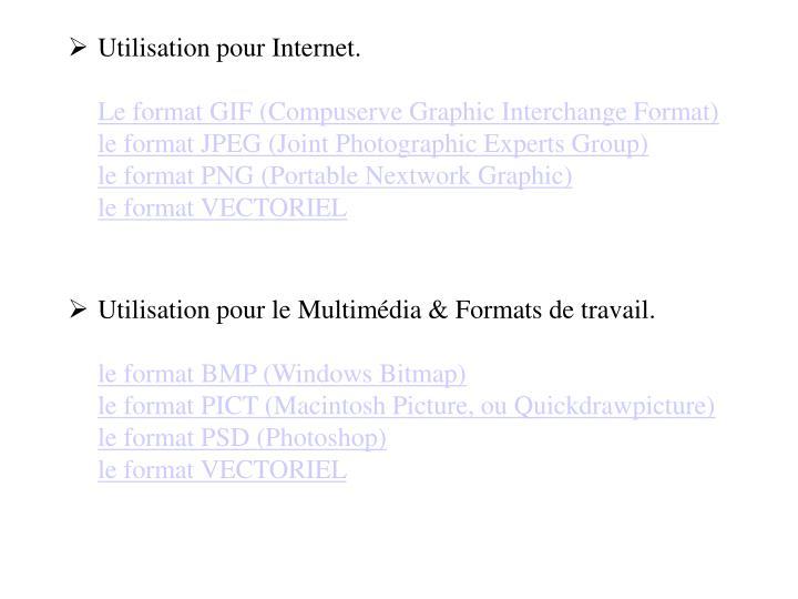 Utilisation pour Internet.