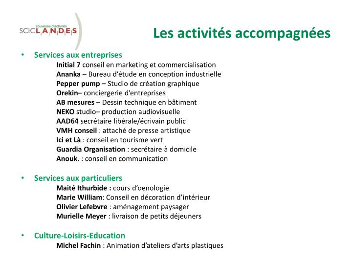 Les activités accompagnées
