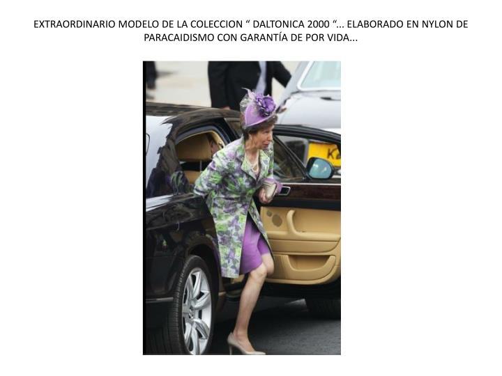 """EXTRAORDINARIO MODELO DE LA COLECCION """" DALTONICA 2000 """"... ELABORADO EN NYLON DE PARACAIDISMO CON GARANTÍA DE POR VIDA..."""