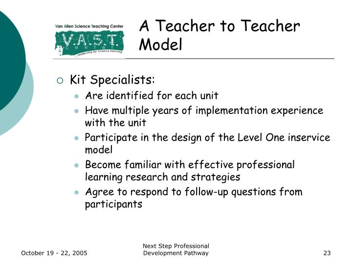 A Teacher to Teacher Model