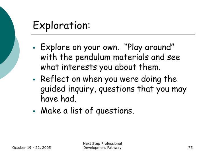 Exploration: