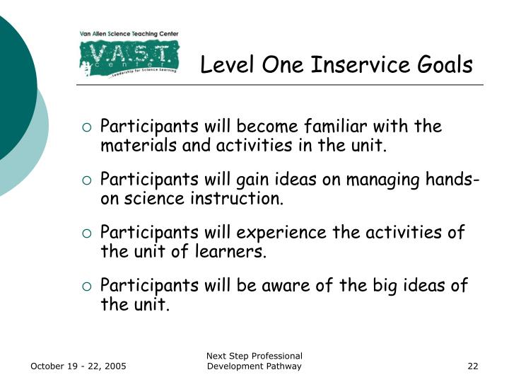 Level One Inservice Goals
