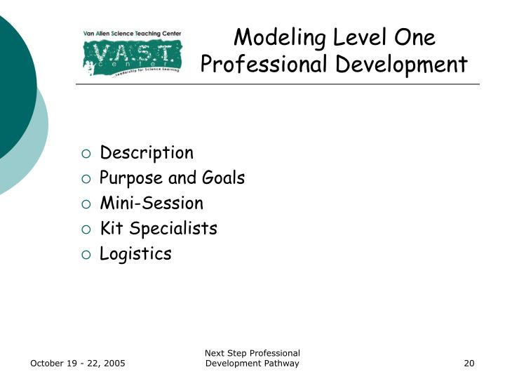 Modeling Level One Professional Development