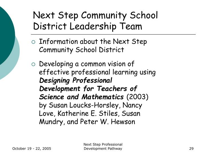 Next Step Community School District Leadership Team