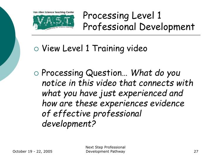 Processing Level 1 Professional Development