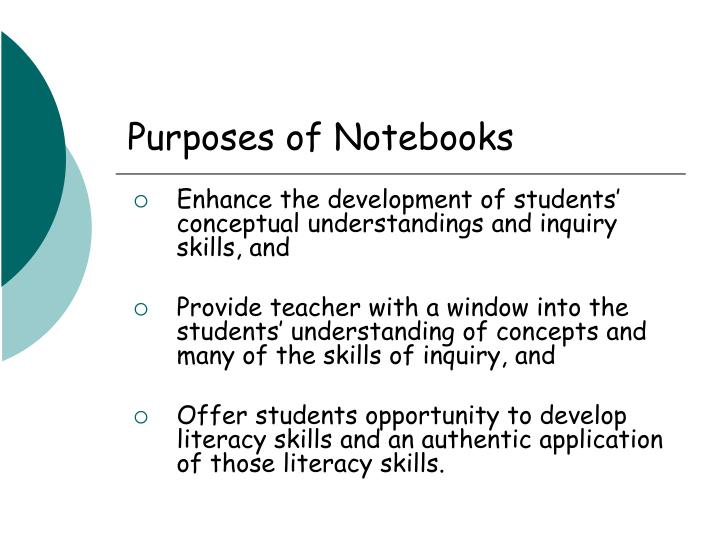 Purposes of Notebooks