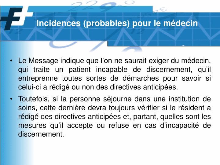 Incidences (probables) pour le médecin