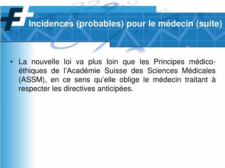 Incidences (probables) pour le médecin (suite)