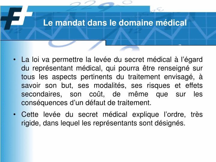 Le mandat dans le domaine médical