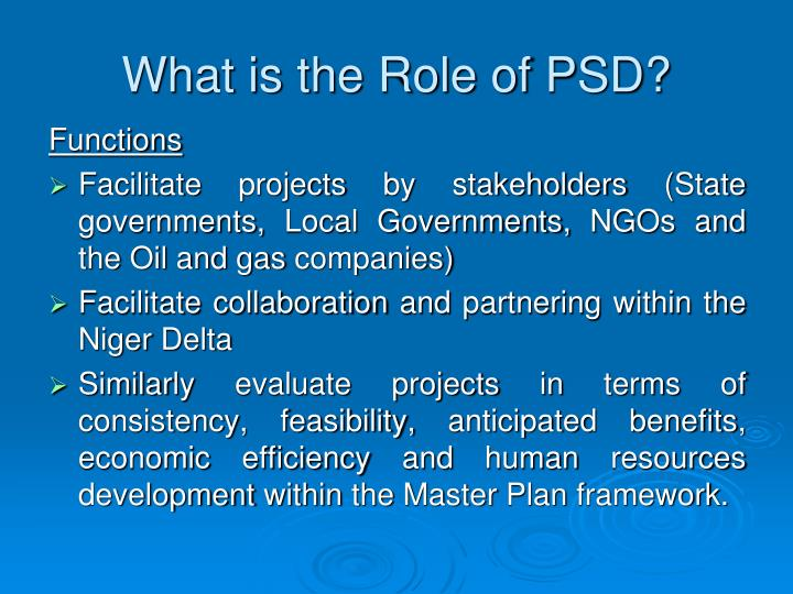 What is the role of psd